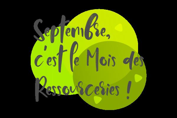 En Septembre prochain, le Mois des Ressourceries reviendra…